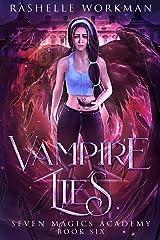Vampire Lies: Jasmine's Vampire Fairy Tale (Seven Magics Academy Book 6) Kindle Edition