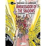Valerian & Laureline - Volume 6 - Ambassador of the Shadows