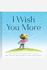 I Wish You More (Encouragement Gifts for Kids, Uplifting Books for Graduation) Hardcover