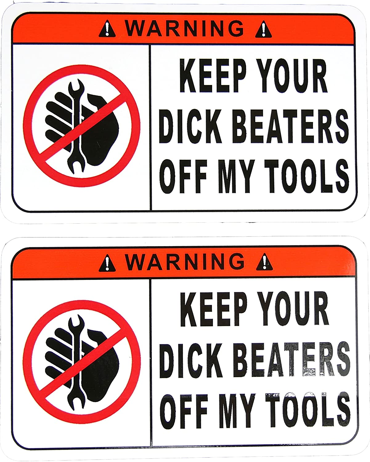 Amazon com two funny warning stickers decals keep your dick beaters off my tools 3 inches tall x 5 inches long home improvement
