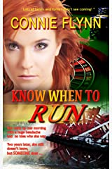 Know When to Run (Romantic Suspense Series Book 1) Kindle Edition