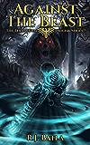 Against the Beast: The Terraunum Origins Series (Book 1)