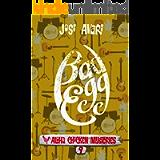 Bad Egg (Aloha Chicken Mysteries Book 9)