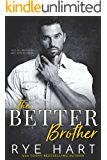 The Better Brother: A Bad Boy Romance