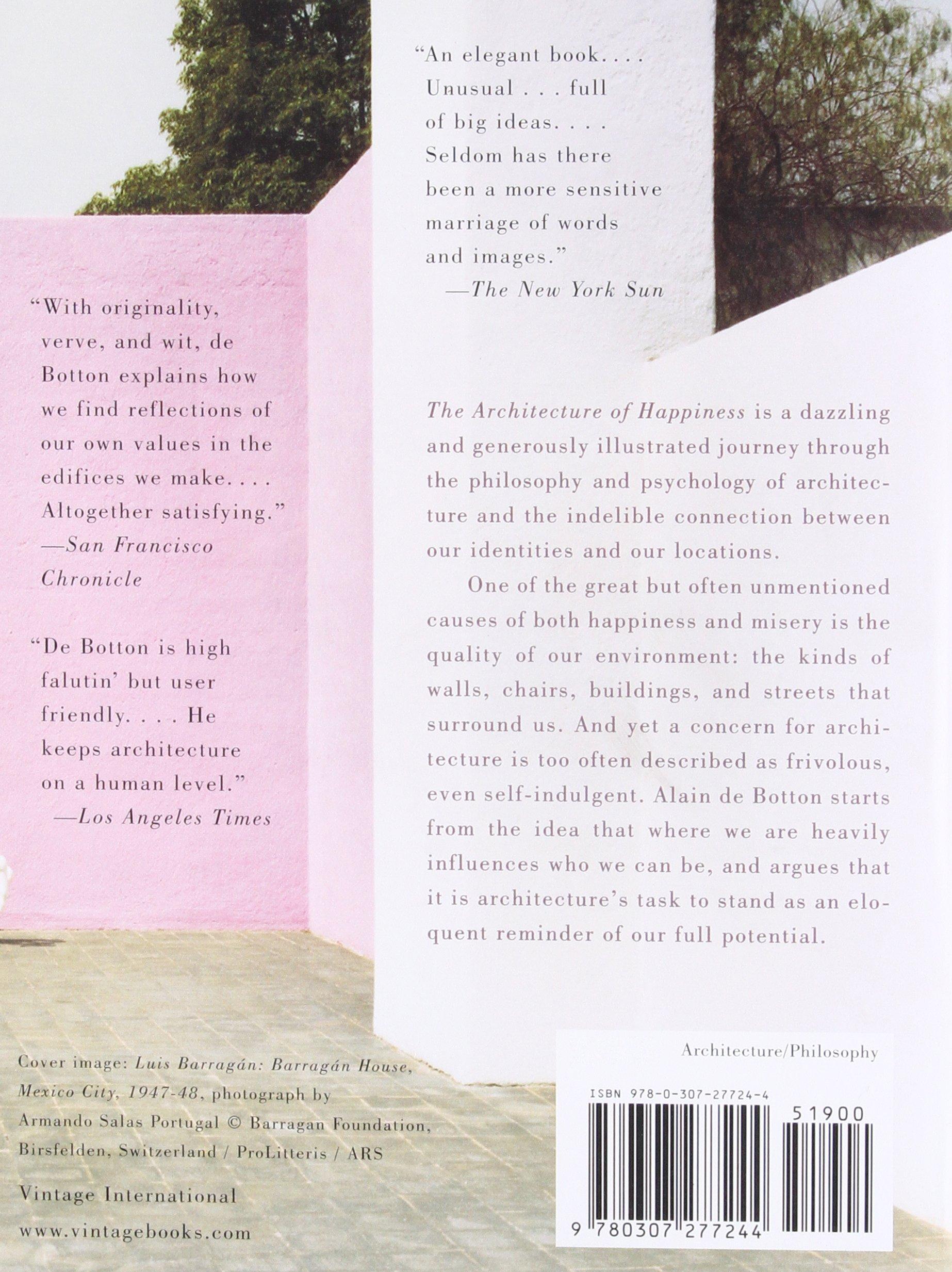 The Architecture of Happiness: Alain De Botton: 9780307277244 ...
