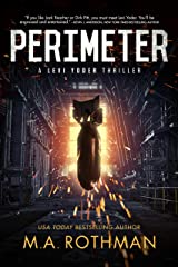 Perimeter (A Levi Yoder Thriller, Book 1) Kindle Edition