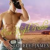 One Night Rodeo: Blacktop Cowboys, Book 4