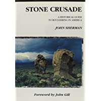 Stone Crusade: A Historical Guide to Bouldering in America