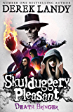 Death Bringer (Skulduggery Pleasant, Book 6) (Skulduggery Pleasant series)