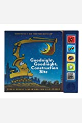 Goodnight  Goodnight Construction Site Sound Book: (Construction Books for Kids, Books with Sound for Toddlers, Children's Truck Books, Read Aloud Books) Hardcover