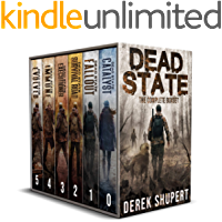 The Complete Dead State Series (A Post Apocalyptic Survival Thriller, Books 0-5) book cover