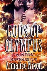 Haunting Hephaestus (Gods of Olympus Book 9) Kindle Edition
