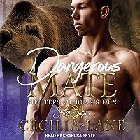Dangerous Mate: Shifters of Bear's Den Series, Book 2