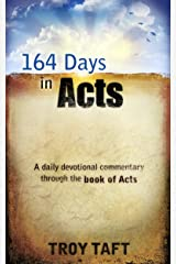 164 Days in Acts Kindle Edition