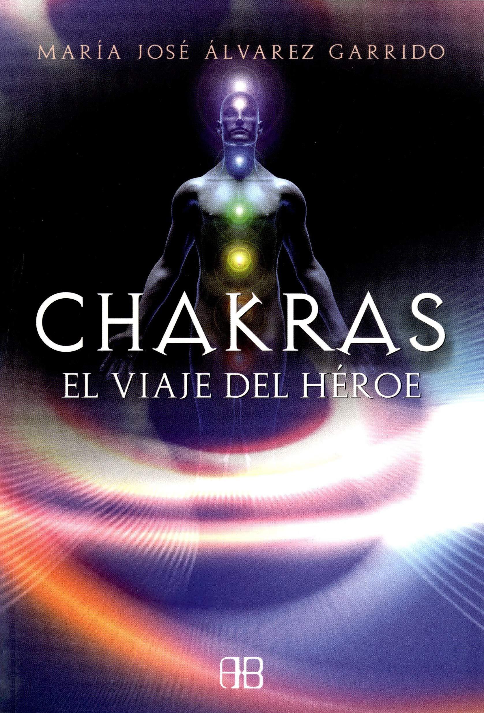Chakras: El Viaje Del Heroe / Heros Journey (Spanish ...