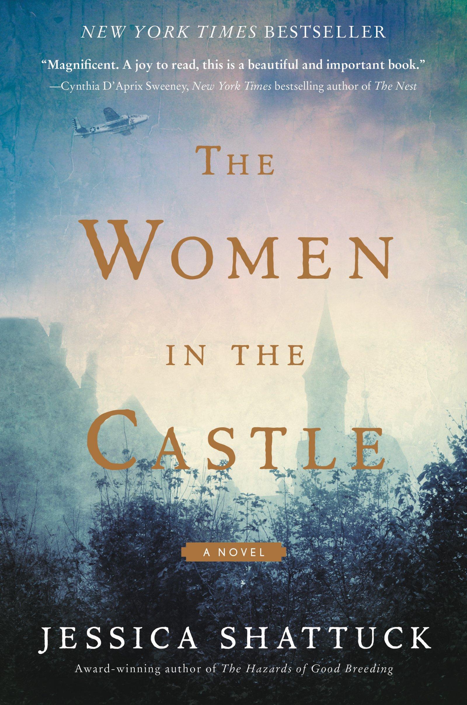 Amazon: The Women In The Castle: A Novel (9780062563668): Jessica  Shattuck: Books