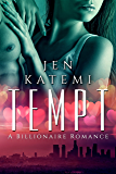 Tempt: A Billionaire Romance
