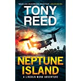 Neptune Island: A Fast-Paced Action-Adventure Thriller (A Lincoln Monk Adventure Book 1)