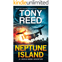 Neptune Island: A Fast-Paced Action-Adventure Thriller (A Lincoln Monk Adventure Book 1) book cover