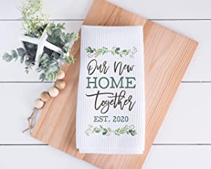 Our New Home Together | Housewarming Dish Towel | New Homeowner Gift | Housewarming Towel | New Home Owner Present