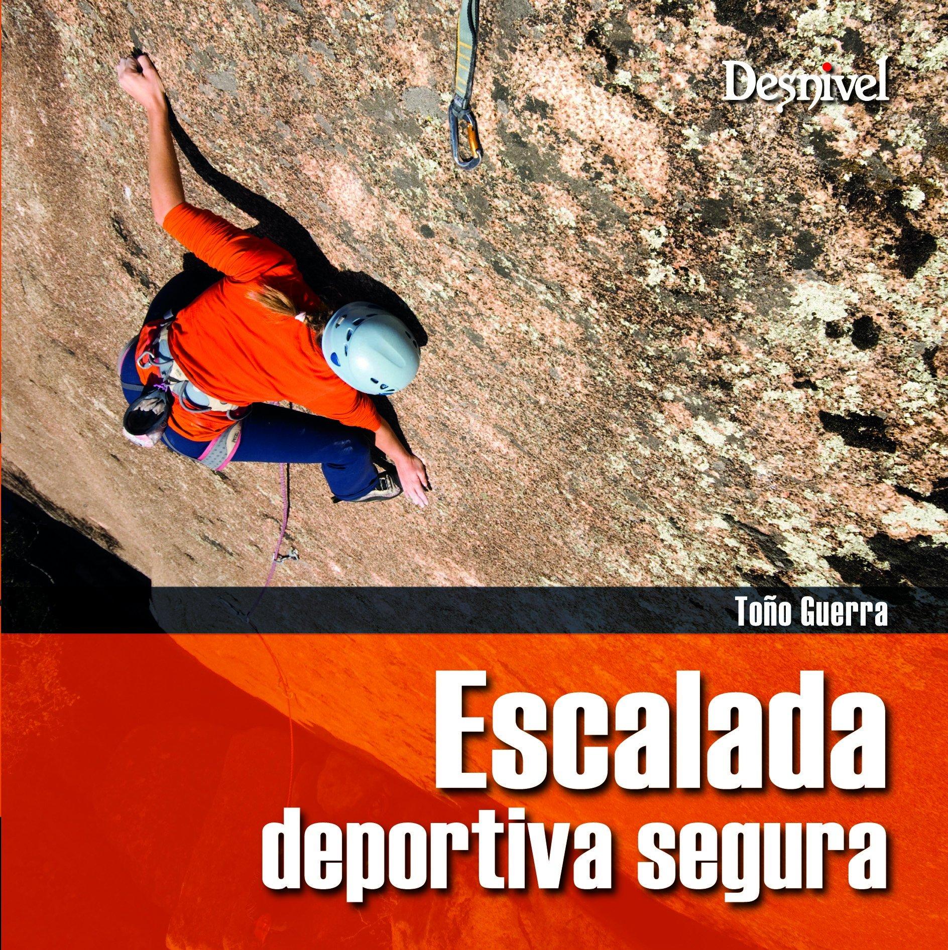 Escalada deportiva Segura (Manuales (desnivel)): Amazon.es ...