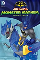 Batman Unlimited: Monster Mayhem