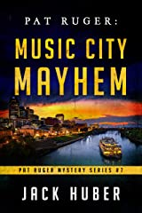 Pat Ruger: Music City Mayhem (Pat Ruger Mystery Series Book 7) Kindle Edition