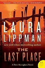 The Last Place: A Tess Monaghan Novel Kindle Edition