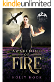 Awakening of Fire: A Teen Dragon Shifter Romance (Dragon Born, #1)