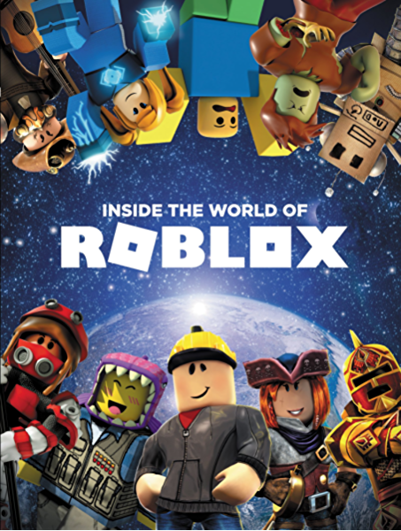 Amazon Com Inside The World Of Roblox Ebook Roblox Official