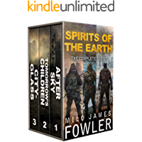 Spirits of the Earth: The Complete Series: (A Post-Apocalyptic Series Box Set: Books 1-3)