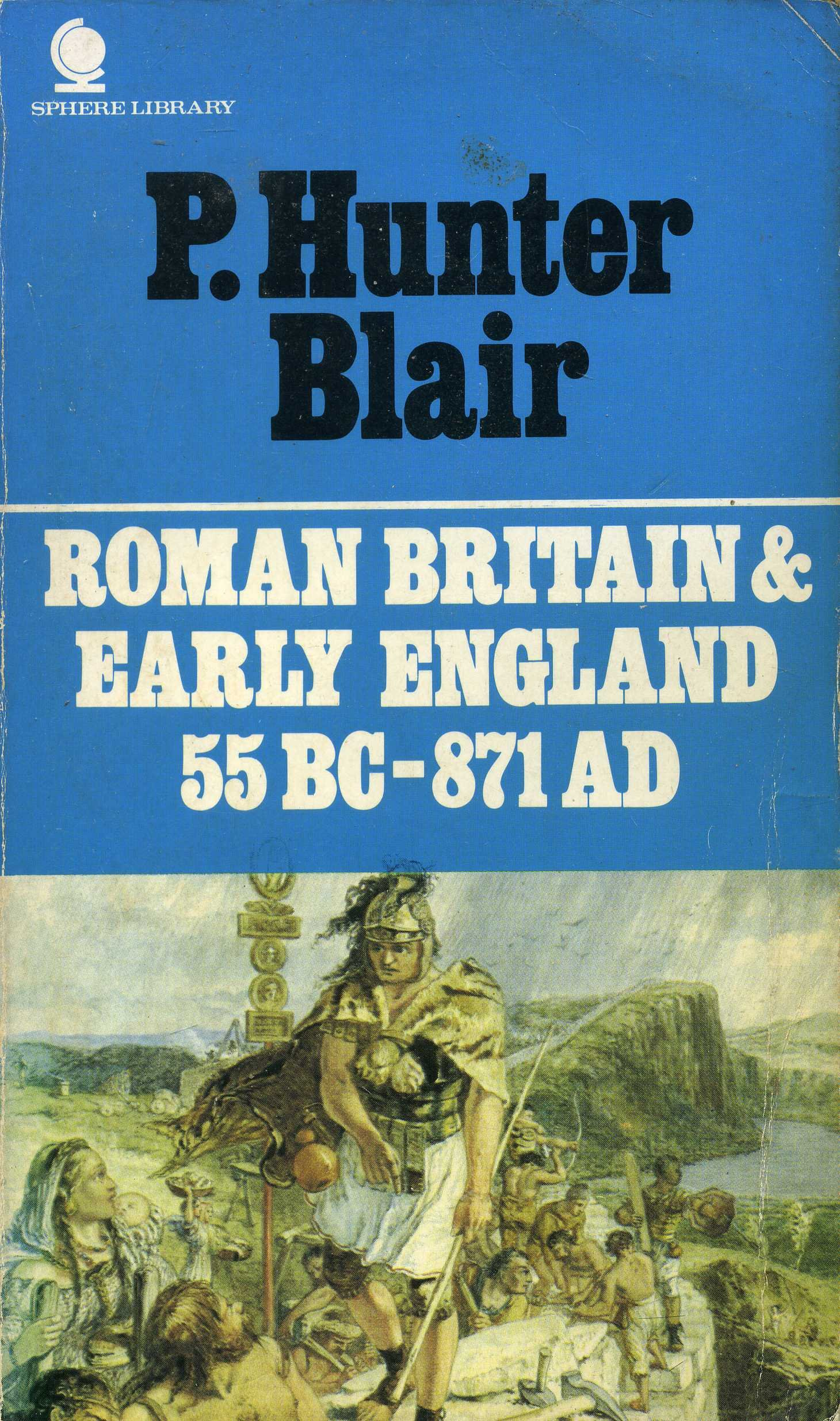 Amazon | Roman Britain and Early England, 55 B.C.-A.D.871 | Peter Hunter  Blair | England