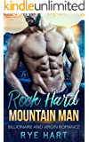 Rock Hard Mountain Man: A Bad Boy Billionaire Romance