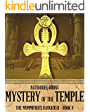 Mystery of the Temple (The Mummifier's Daughter Book 8)