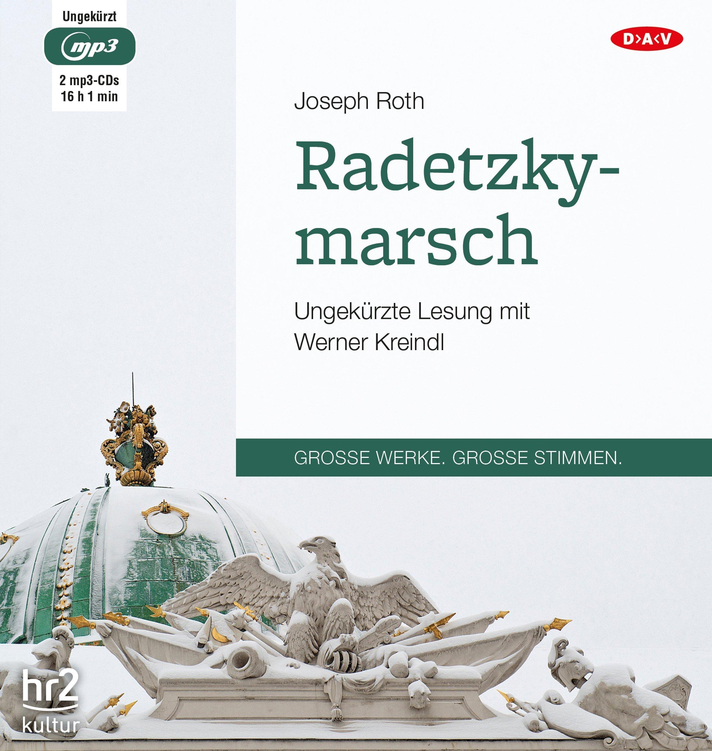 Radetzkymarsch: Ungekürzte Lesung (2 mp3-CDs)