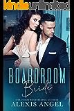 Boardroom Bride: A Fake Fiance Secret Pregnancy Romance