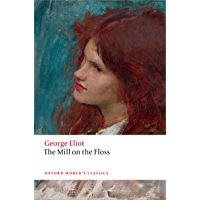 The Mill on the Floss (Clarendon Edition of the Novels of George Eliot)