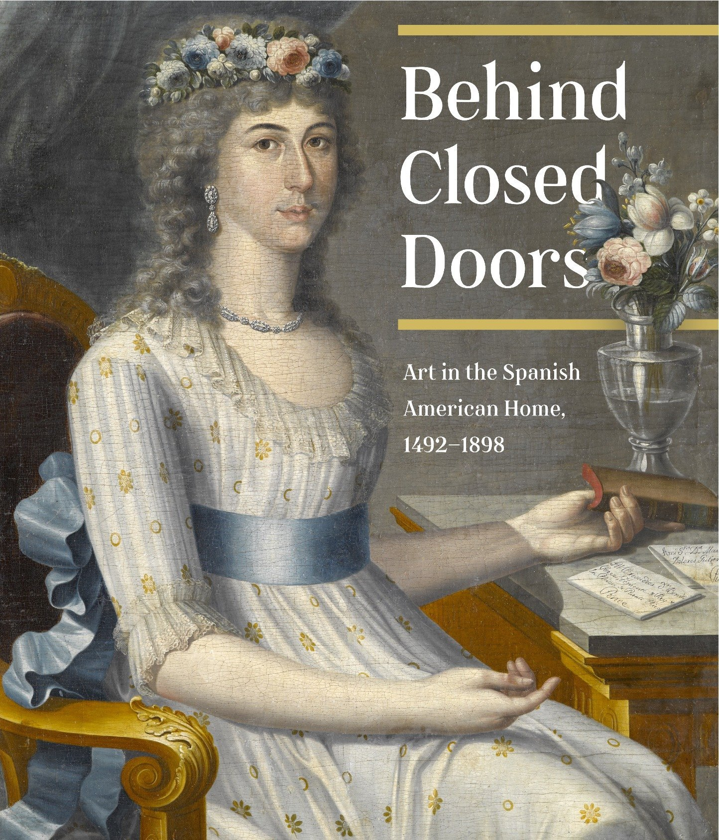 Read Online Behind Closed Doors: Art in the Spanish American Home 1492-1898 ebook