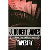 Tapestry (The St-Cyr and Kohler Mysteries Book 14)