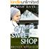 Amish Days: Mellie's Sweet Shop: Hollybrook Amish Romance (Mellie's Story Book 1)