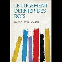 Le jugement dernier des rois (French Edition)