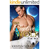 Her Captive Wolf (Sawtooth Shifters Book 1)