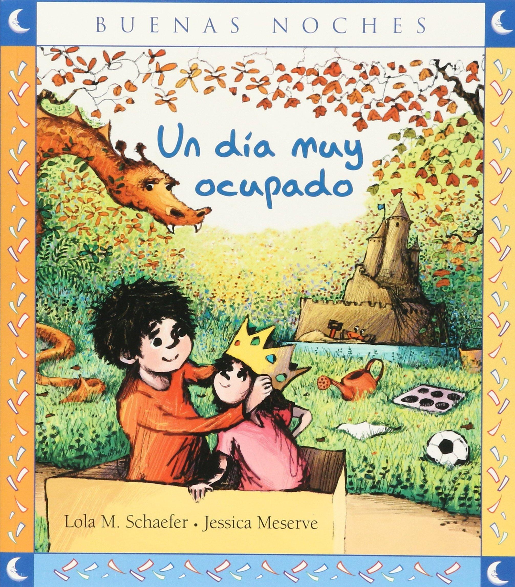 UN DIA MUY OCUPADO: LOLA SCHAEFER - JESSICA MESERVA: 9786071302502: Amazon.com: Books