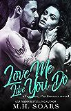 Love Me Like You Do (Love Me, I'm Famous Book 6)