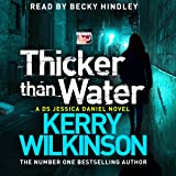 Thicker Than Water: Jessica Daniel, Book 6