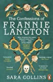 The Confessions of Frannie Langton: The Costa-shortlisted 'dazzling page-turner' (Emma Donoghue) (English Edition)