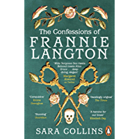 The Confessions of Frannie Langton: 'A dazzling page-turner' (Emma Donoghue)