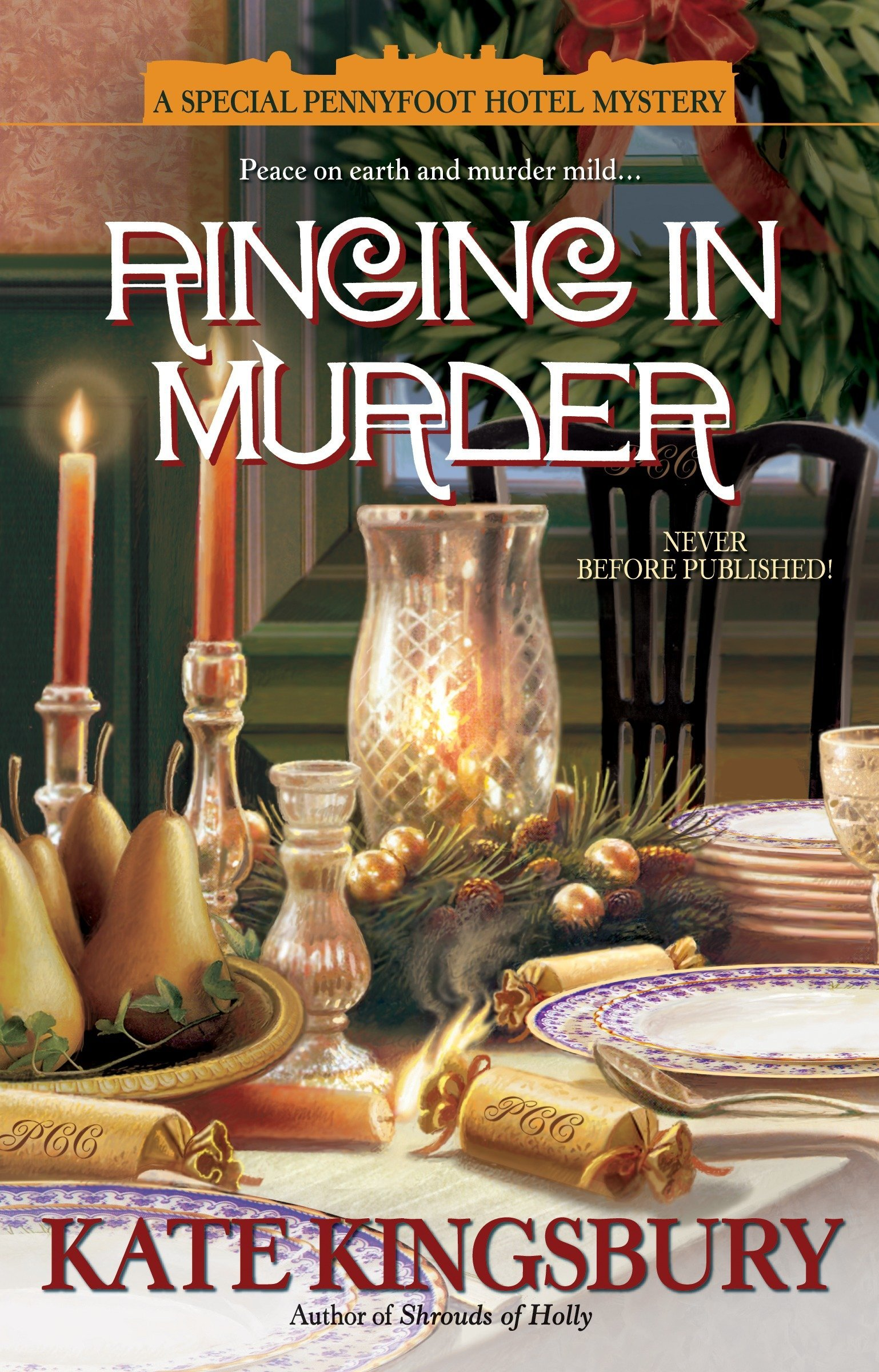 Ringing in Murder: A Special Pennyfoot Hotel Mystery (Holiday Pennyfoot Hotel Mysteries) PDF