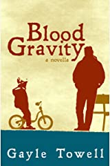 Blood Gravity: a novella Paperback
