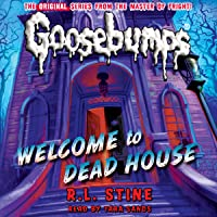 Classic Goosebumps: Welcome to Dead House